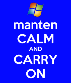 Poster: manten CALM AND CARRY ON
