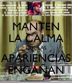 Poster: MANTEN LA CALMA QUE LAS APARIENCIAS ENGAÑAN