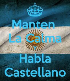 Poster: Manten  La Calma Y Habla Castellano