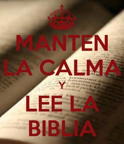 Poster: MANTEN LA CALMA Y LEE LA BIBLIA