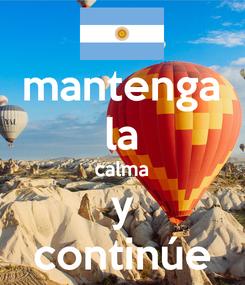 Poster: mantenga la calma y continúe