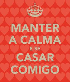 Poster: MANTER A CALMA E SE CASAR COMIGO