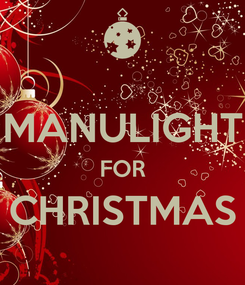 Poster:  MANULIGHT FOR CHRISTMAS