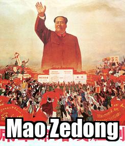 Poster:  Mao Zedong