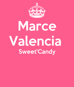 Poster: Marce Valencia  Sweet'Candy
