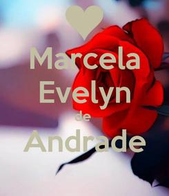 Poster: Marcela Evelyn de  Andrade