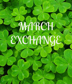 Poster: MARCH EXCHANGE