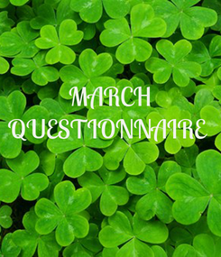 Poster: MARCH QUESTIONNAIRE