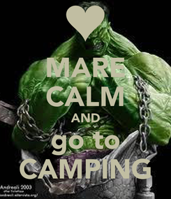 Poster: MARE CALM AND go to CAMPING