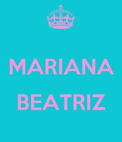 Poster:  MARIANA  BEATRIZ