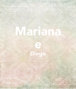 Poster: Mariana e Diego