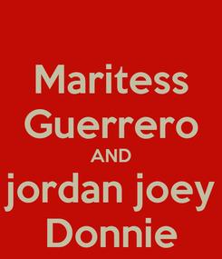 Poster: Maritess Guerrero AND jordan joey Donnie