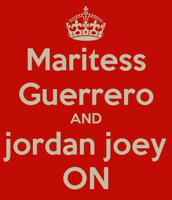 Poster: Maritess Guerrero AND jordan joey ON