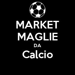 Poster: MARKET MAGLIE DA Calcio