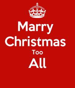 Poster: Marry  Christmas  Too All