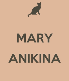 Poster:  MARY  ANIKINA
