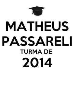 Poster: MATHEUS PASSARELI TURMA DE  2014