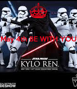 Poster: May 4th BE WITH YOU