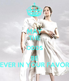 Poster: MAY THE ODDS BE EVER IN YOUR FAVOR