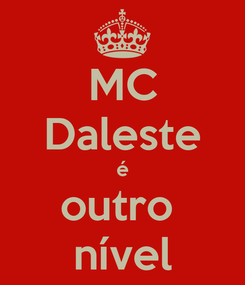 Poster: MC Daleste é outro  nível