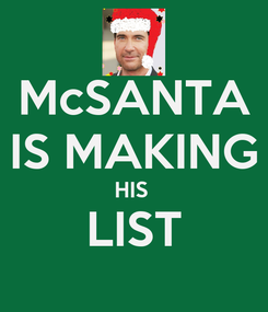 Poster: McSANTA IS MAKING HIS  LIST