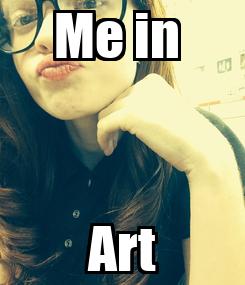 Poster: Me in  Art
