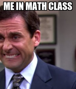 Poster: ME IN MATH CLASS