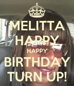 Poster: MELITTA HAPPY HAPPY BIRTHDAY TURN UP!