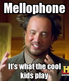 Poster: Mellophone It's what the cool kids play