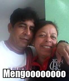 Poster:  Mengoooooooo