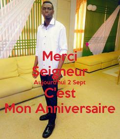Poster: Merci Seigneur Aujourd'hui 2 Sept C'est Mon Anniversaire