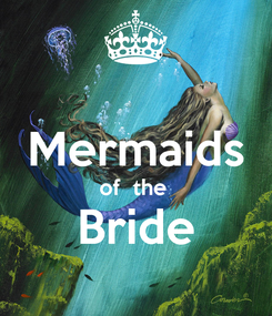 Poster:  Mermaids of  the  Bride
