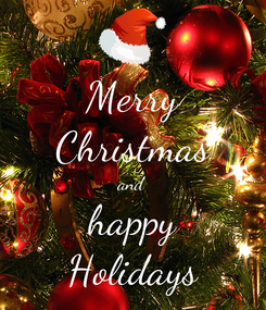 Poster: Merry Christmas and happy Holidays