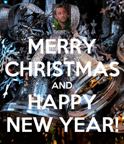 Poster: MERRY CHRISTMAS AND HAPPY NEW YEAR!