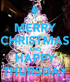 Poster: MERRY CHRISTMAS AND HAPPY THURSDAY