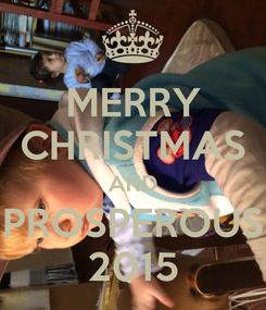 Poster: MERRY CHRISTMAS AND PROSPEROUS 2015