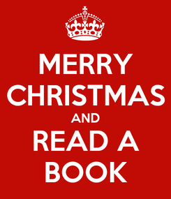 Poster: MERRY CHRISTMAS AND READ A BOOK