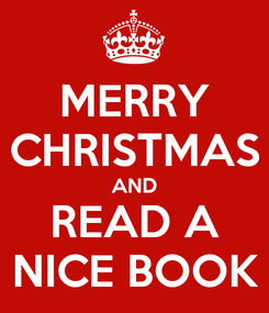 Poster: MERRY CHRISTMAS AND READ A NICE BOOK