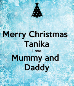 Poster: Merry Christmas  Tanika Love Mummy and  Daddy
