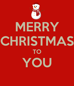 Poster: MERRY CHRISTMAS TO YOU