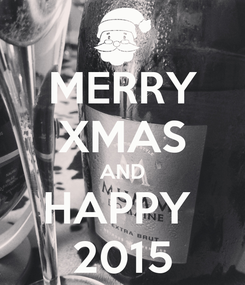 Poster: MERRY XMAS AND HAPPY  2015
