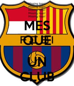 Poster: MES QUE  UN CLUB