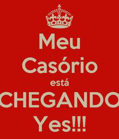 Poster: Meu Casório está CHEGANDO Yes!!!