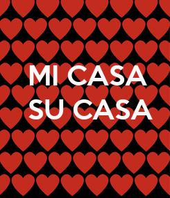 Poster: MI CASA SU CASA