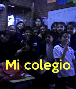 Poster:    Mi colegio