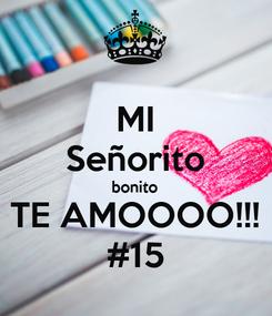 Poster: MI Señorito bonito TE AMOOOO!!! #15