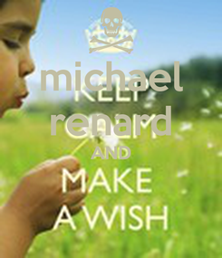 Poster: michael renard AND