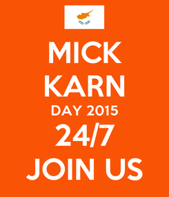 Poster: MICK KARN DAY 2015 24/7 JOIN US