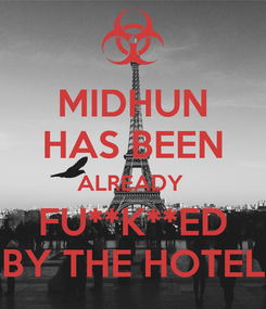 Poster: MIDHUN HAS BEEN ALREADY  FU**K**ED BY THE HOTEL