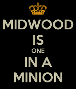 Poster: MIDWOOD IS ONE IN A MINION